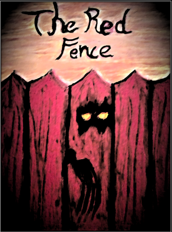 """""""The Red Fence"""": A Short Story"""